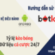 HDSD BOTKQ Android